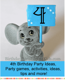 4th birthday party ideas, activities, games for 4 year old parties