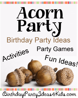 acorn party ideas