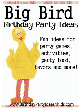 Big Bird birthday party ideas