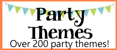 Birthday party themes for kids, tweens and teenagers