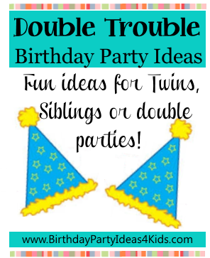 Double Trouble birthday party ideas