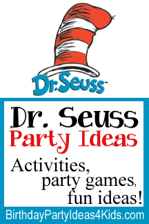 Dr. Seuss Birthday Party Ideas for kids