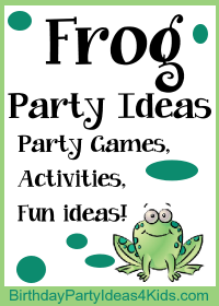 Frog birthday party ideas for kids