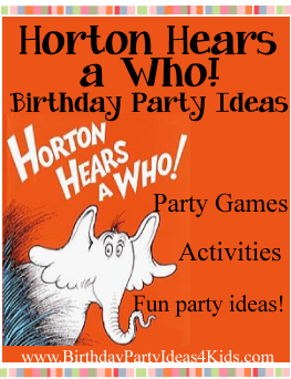 Horton Hears a Who Party Ideas