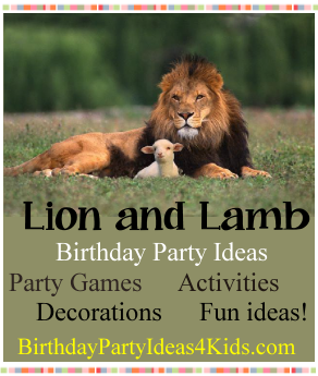 Lion and Lamb birthday party ideas for kids