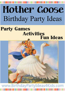 Mother Goose Birthday Party Theme Ideas