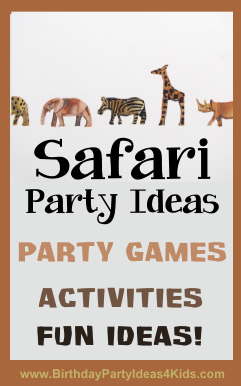 Safari Birthday Party Ideas for Kids