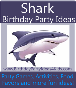 Shark Birthday Party Ideas for Kids