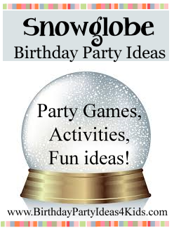 Snowglobe Party Ideas