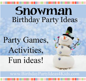 Snowman Birthday Party Ideas