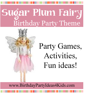 Sugar Plum Fairy Birthday Party Ideas