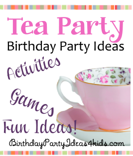 Tea Party Theme Birthday Party Ideas