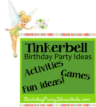 Tinkerbell Birthday Party Ideas