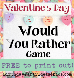 Valentine's Day Would You Rather Game