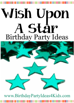 Wish Upon A Star Birthday Party Ideas