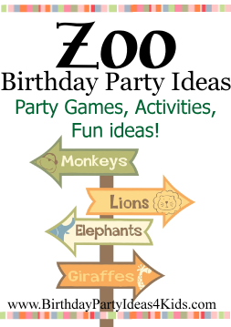 Zoo Birthday Party Theme Ideas