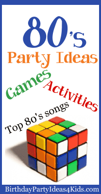 1980s Birthday Party Theme Ideas For 80s Games Activities Songs Playlist