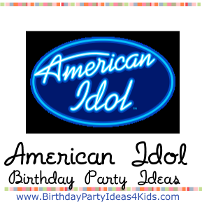 american idol birthday party ideas