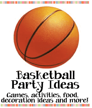 basketball party ideas