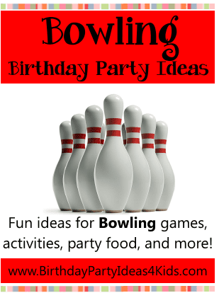 bowling birthday party ideas, games, fun ideas