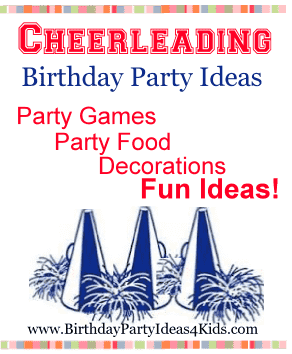 Cheerleading Birthday Party Theme Ideas for kids