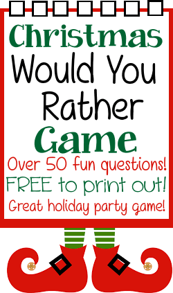 Christmas Would You Rather party game questions