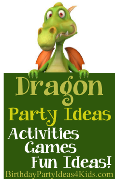 Dragon Birthday Party Ideas