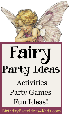 Fairy Birthday Party Ideas for Kids