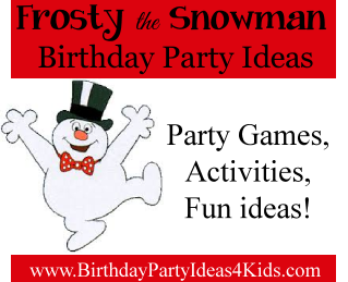 Frosty the Snowman Party Ideas
