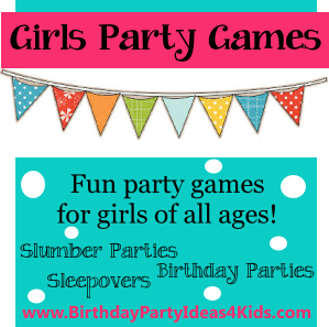 Girls birthday party games