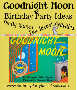 Goodnight Moon Birthday Party Ideas For Kids Toddlers 1st Birthday