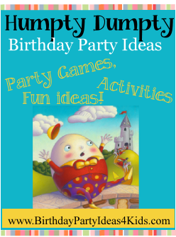 Humpty Dumpty Birthday Party Ideas