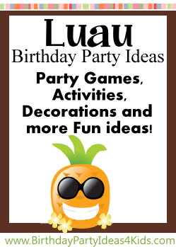 Luau Birthday Party Theme Ideas