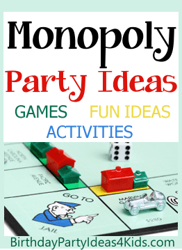 monopoly birthday party ideas