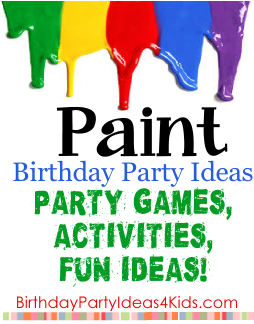 Paint Party Ideas For Kids Birthday Parties