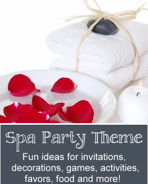 Spa Birthday Theme Party Ideas For Kids