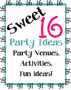 Sweet 16 Ideas and venues for a party