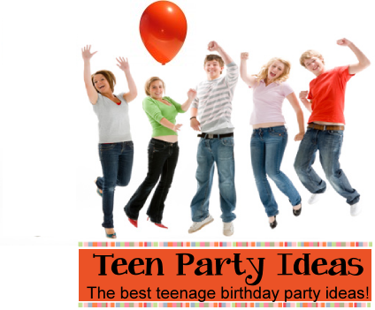 Teen Party Ideas For Teenager Parties And Birthday