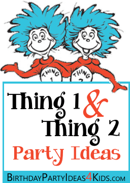 Thing 1 And 2 Birthday Party