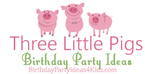 three little pigs birthday party