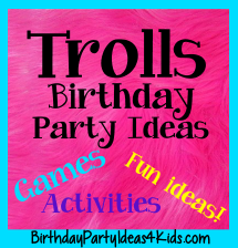 Troll Birthday Party Ideas